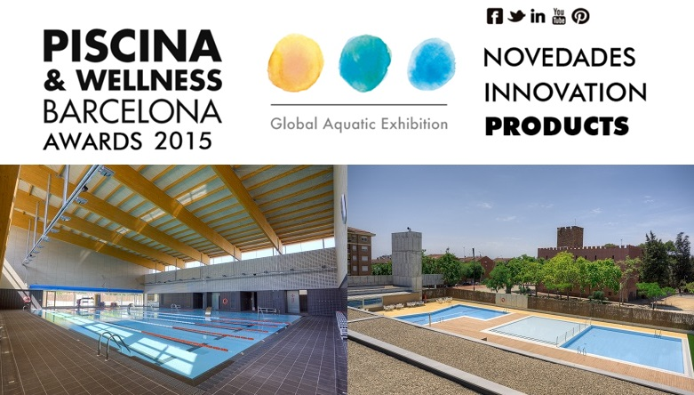 PREMIOS PISCINA-WELLNES Barcelona Awards 2015